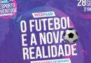 """""""Treinadores de Amares: futebol e a nova realidade"""" é tema de webinar no próximo dia 28 de setembro"""